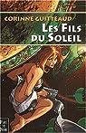 La Trilogie Atlante, Tome 2 : Les Fils du Soleil par Guitteaud