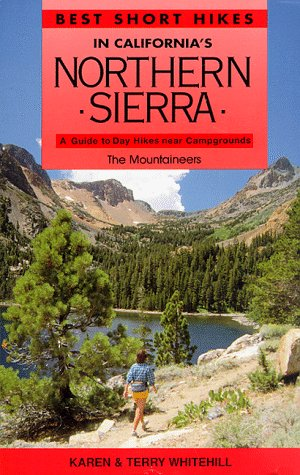 Best Short Hikes in California's Northern Sierra: A Guide to Day Hikes Near Campgrounds (Best Campgrounds In Northern California)