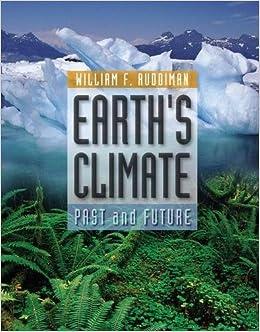 Book Earth's Climate: Past and Future by William F. Ruddiman (2001-03-09)