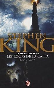 """Afficher """"La tour sombre n° 5 Les loups de la Calla"""""""