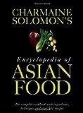 Charmaine Solomon's Encyclopedia of Asian Food Hb