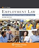 img - for Employment Law: A Guide to Hiring, Managing, and Firing for Employers and Employees, Second Edition book / textbook / text book