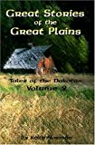 Great Stories of the Great Plains, Keith Norman, 193191639X