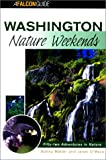 img - for Washington Nature Weekends (Nature Weekend Series) book / textbook / text book