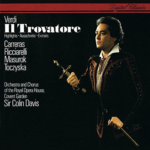 Verdi: Il Trovatore (Highlights) - Il Trovatore Highlights