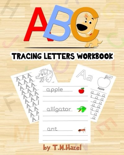 ABC Activity Book: Easy Colouring and Tracing Letters Workbook for Kids!: TRACE LETTERS AGES 3-5 ALPHABET WORKBOOK