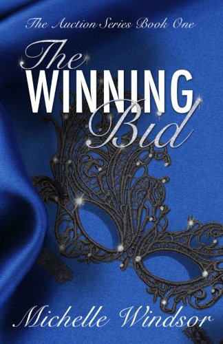 The Winning Bid (The Auction Series, Book - Do To Running When What