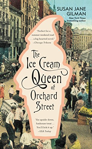 (The Ice Cream Queen of Orchard Street: A Novel)