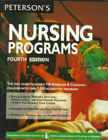 Peterson's Guide to Nursing Programs (4th ed)