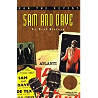 For the Record 3: Sam and Dave