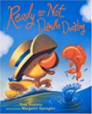 Ready or Not, Dawdle Duckling, Toni Buzzeo, 0803729596