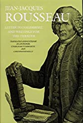Letter to D'Alembert and Writings for the Theater (Collected Writings of Rousseau)