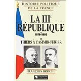 3ÈME RÉPUBLIQUE 1870-1895: DE THIERS À CASIMIR-...
