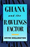 Ghana: Rawlings Factor