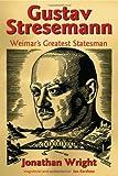Gustav Stresemann, Jonathan Wright, 0199273294