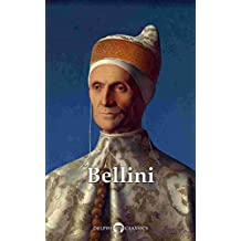 Delphi Complete Works of Giovanni Bellini (Illustrated) (Delphi Masters of Art Book 37)