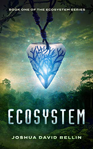 Ecosystem (Ecosystem Cycle Book 1) by [Bellin, Joshua David]
