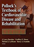 img - for Pollock's Textbook of Cardiovascular Disease and Rehabilitation book / textbook / text book