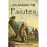 Life Among the Paiutes (1883)