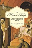 The Master Keys, Franklin H. Redelius, 1440121958