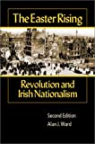 The Easter Rising, Alan J. Ward, 0882959743