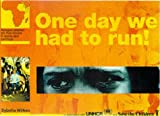 img - for One Day We Had To Run! book / textbook / text book