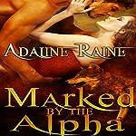 Marked by the Alpha | Adaline Raine