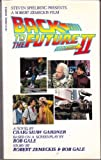 Back to the Future, Part II: A Novel