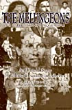 img - for The Melungeons: The Resurrection of a Proud People book / textbook / text book