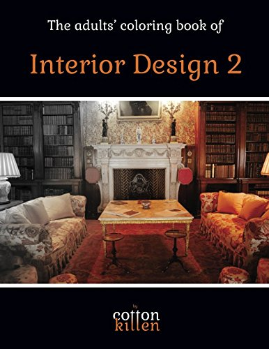 Download The adults' coloring book of Interior Design 2: 49 of the most beautiful grayscale rooms for a relaxed and joyful coloring time pdf