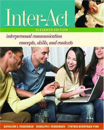 inter-act-interpersonal-communication-concepts-skills-and-contexts-includes-inter-action-cd