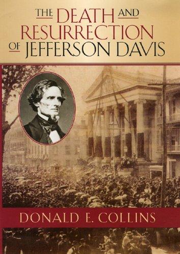 The Death and Resurrection of Jefferson Davis (The American Crisis Series: Books on the Civil War Era) pdf