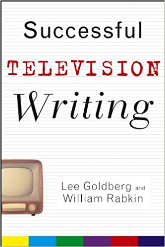 Amazon successful television writing wiley books for writers amazon successful television writing wiley books for writers ebook lee goldberg william rabkin kindle store fandeluxe Document