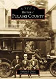 Pulaski County (Images of America: Arkansas)
