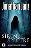 The Siren and The Spectre (Fiction Without Frontiers)