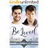 Be Loved (At Last, The Beloved Series Book 3)