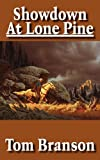 Showdown at Lone Pine, Tom Branson, 1425906389