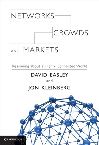 Download Networks, Crowds, and Markets Pdf