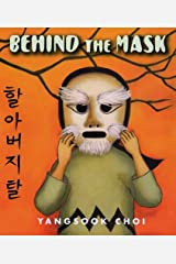 Behind the Mask Hardcover