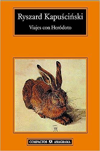 Descargas de libros electrónicos gratis para PC Viajes Con Heródoto (Compactos Anagrama) 8433973304 PDF iBook PDB