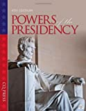 Powers of the Presidency, , 145222627X