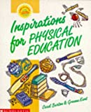 img - for Physical Education: Key Stages 1 & 2 (Inspirations) book / textbook / text book