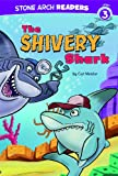The Shivery Shark, Cari Meister, 143423391X