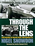 Formula One Through the Lens : Three Decades of Motorsport Photography, Snowdon, Nigel, 1874557187