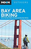 Search : Moon Bay Area Biking: 60 of the Best Rides for Road and Mountain Biking (Moon Outdoors)