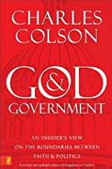God and Government: An Insider's View on the Boundaries between Faith and Politics Kindle Edition