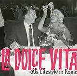 La Dolce Vita: 60s Lifestyle in Rome (2012-08-16)