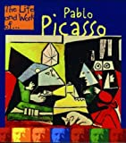 Front cover for the book Pablo Picasso: The Life and Work of... (The Life and Work of . . .) by Leonie Bennett