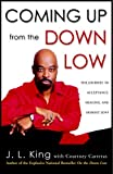 Coming up from the down Low, J. L. King, 0307209792