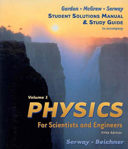 student solutions manual and study guide volume i for serway rh amazon ca Physics Serway 9th Edition Serway Physics Book